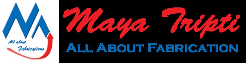 Maya Tripti Co All About Fabrications